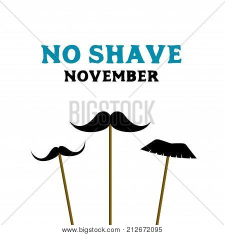 No shave november. Prostate cancer awareness month. Vector card with fake mustache