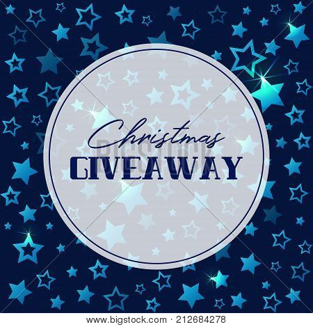 Christmas giveaway banner with shining stars. Vector template for blogs