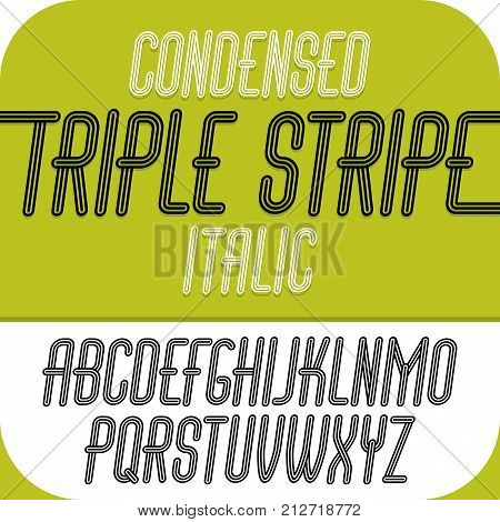 Vector capital modern alphabet letters set. Trendy italic condensed font script from a to z can be used in art poster creation. Made with geometric parallel triple lines.