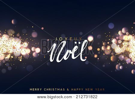 French Joyeux Noel. Christmas background with golden lights bokeh. Xmas greeting card. Magic holiday poster banner. Night bright gold sparkles background