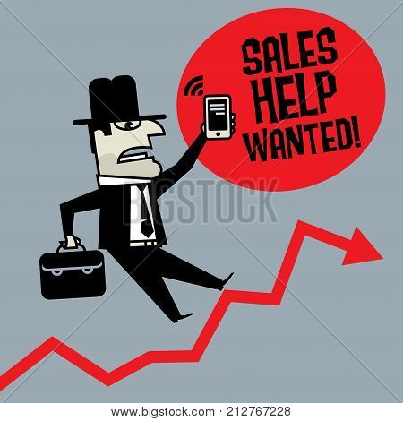 Businessman with mobile phone concept - text Sales Help Wanted vector illustration