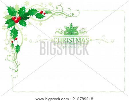 Merry Christmas and Happy new Year corner border banner with holly berry leafs. Text lettering logo. Isolated on white background. Abstract poster, greeting card design template. Vector illustration