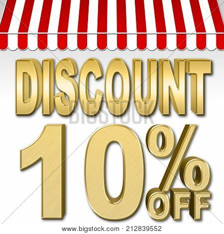 Stock Illustration - 10 Percent Off, Discount, Golden Numbers, Red and White Canopy, 3D Illustration, White Background.