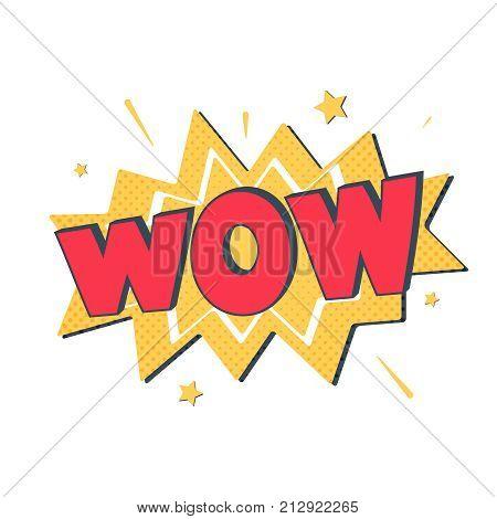 Comic lettering wow. Vector bright cartoon illustration in retro pop art style. Comic text sound effects. EPS 10. Comic text sound effects. Vector bubble icon speech phrase, cartoon font sound.
