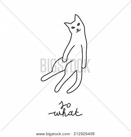 funny vector hand drawn cat with lettering, so what