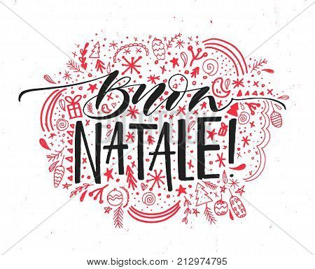 Buon Natale, Italian Merry Christmas text. Vector greeting card with hand drawn elements ornament around. Handwritten calligraphy and lettering.