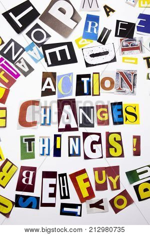 A Word Writing Text Showing Concept Of Action Changes Things Made Of Different Magazine Newspaper Le