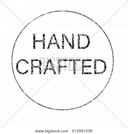 grunge rubber stamp with text hand crafted white background. hand crafted sign. grunge stamp with frame colored black and text hand crafted.