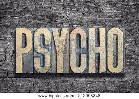 Psycho Word Burned Wood
