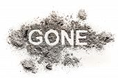 Gone word drawing in ash or dust as lost disappear or forgotten concept and time fade away past background poster