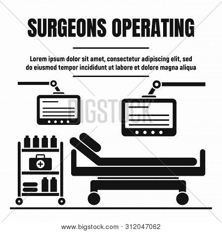 Surgeons Room Bed Concept Background. Simple Illustration Of Surgeons Room Bed Vector Concept Backgr