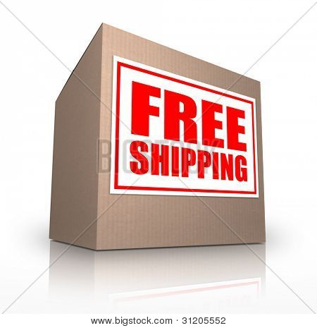 A cardboard box on an angle with a sticker reading Free Shipping telling you that you can ship your ordered merchandise or products for no extra cost from an online store or catalog poster