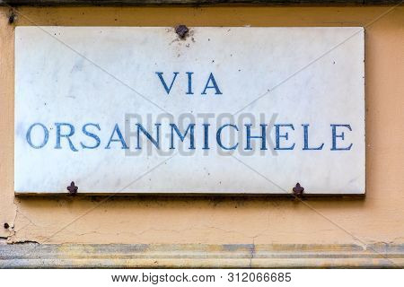 Via Orsanmichele , Street Sign On The Wall In Florence, Italy