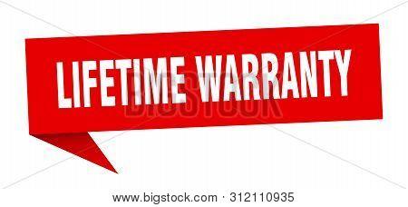 Lifetime Warranty Speech Bubble. Lifetime Warranty Sign. Lifetime Warranty Banner