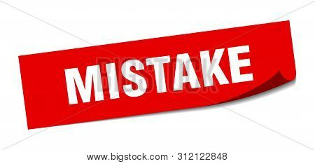 Mistake Sticker. Mistake Square Isolated Sign. Mistake