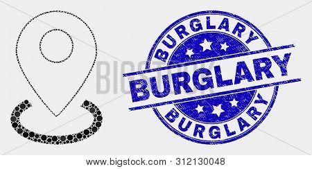 Dot Map Marker Placement Mosaic Icon And Burglary Stamp. Blue Vector Rounded Grunge Seal With Burgla