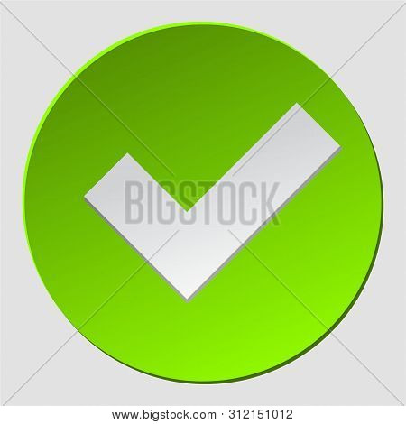 Green Check In Circle. Check Mark Sign Approved. Ok, Yes Icon, Simbol, Logo.okey Symbol For Approvem