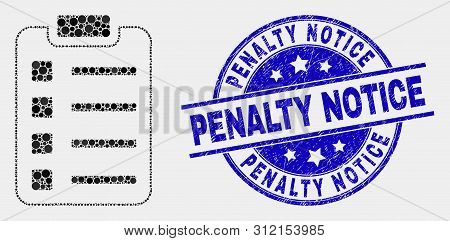 Dot Items Pad Mosaic Pictogram And Penalty Notice Seal. Blue Vector Round Scratched Seal Stamp With