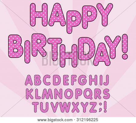 Polka Dots 3d English Alphabet Letters Set. Lol Girly Doll, Happy Birthday Banner, Surprise Style De