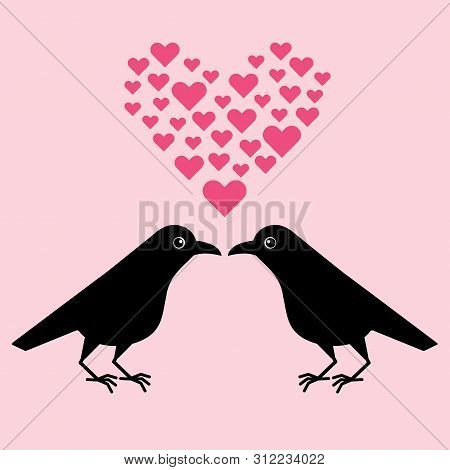 Two Funny Crows, A Gentleman Seduces A Lady, Cartoon Valentine. Cute Raven Illustration