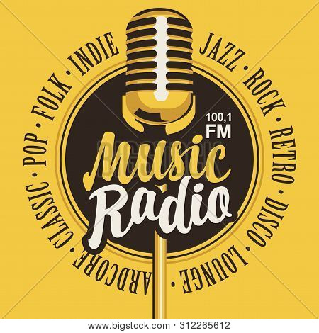 Vector Banner For Music Radio Station With Microphone And Inscription In Retro Style. Radio Broadcas