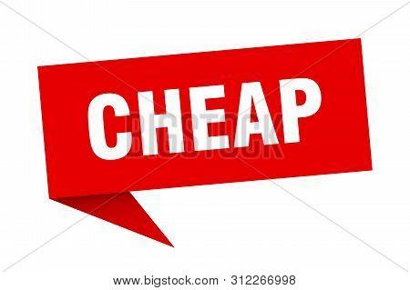 Cheap Speech Bubble. Cheap Sign. Cheap Banner