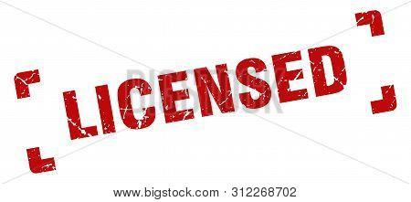 Licensed Stamp. Licensed Square Grunge Sign. Licensed