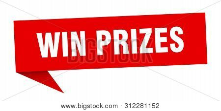 Win Prizes Speech Bubble. Win Prizes Sign. Win Prizes Banner