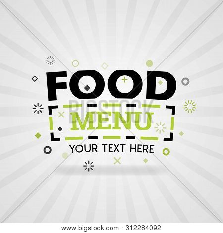 Green Logo For Food Menu. For Food Cover App, Booking Restaurant, Food Websites, Recipe Food, Finger