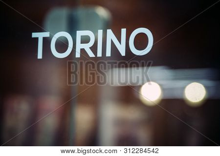 Torino Sign In Window In Turin Northern Italy