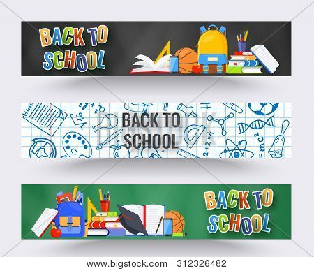 Three Horizontal Back To School Banners. Backpack, Basketball Ball, Pen And School Supplies On Color