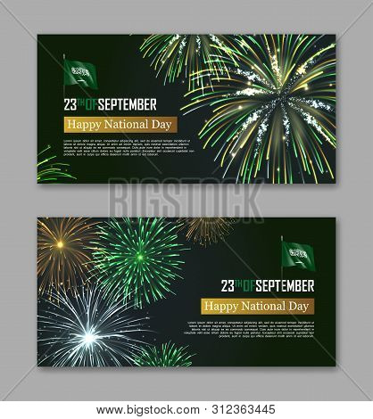 Happy National Day Of Kingdom Of Saudi Arabia. Horizontal Flyers With Realistic Dazzling Display Of