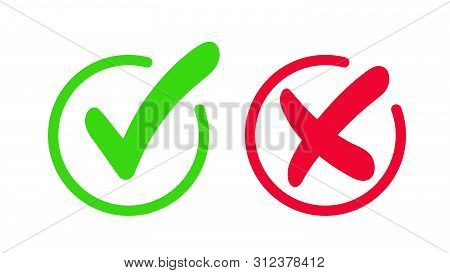 Green Check Mark, Approval Mark. Red Cross, Rejection Sign. Green Checkmark And Red Cross Icon Isola