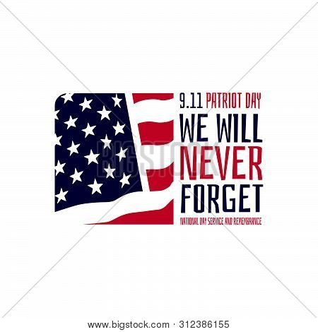 9.11 Patriot Day Usa We Will Never Forget September 11 Vector Poster