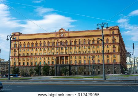 Moscow, Russia - 06/22/2019: Building Of The Federal Security Service Of Russia On Lubyanka.