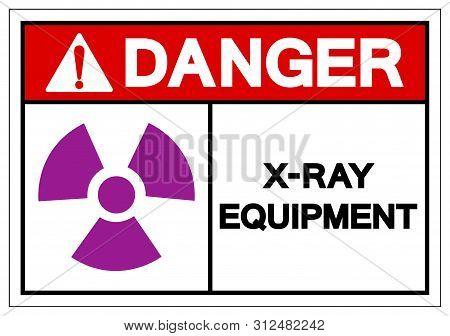 Danger X-ray Equipment Symbol Sign, Vector Illustration, Isolate On White Background Label. Eps10