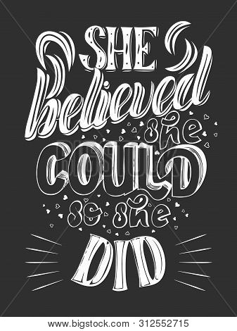 Congrats Graduates, Class Of 2019. She Believed She Could So She Did. Graduation Party Quote With Go