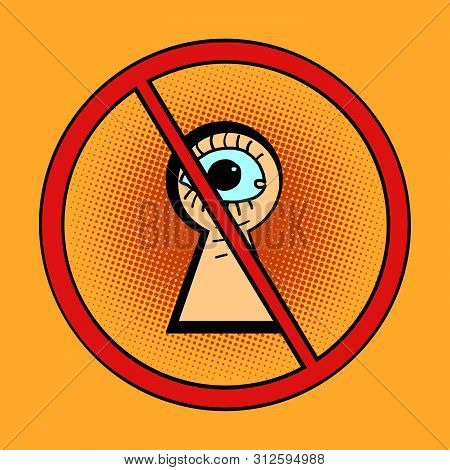 Peeping Is Forbidden. Comic Cartoon Pop Art Retro Drawing Illustration