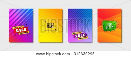 Its Time To Start. Cover Design, Banner Badge. Special Offer Sign. Advertising Discounts Symbol. Pos