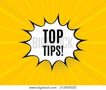 Top Tips Symbol. Chat Speech Bubble. Education Faq Sign. Best Help Assistance. Yellow Vector Banner