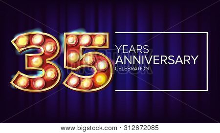 35 Years Anniversary Banner . Thirty-five, Thirty-fifth Celebration. Vintage Golden Illuminated Neon