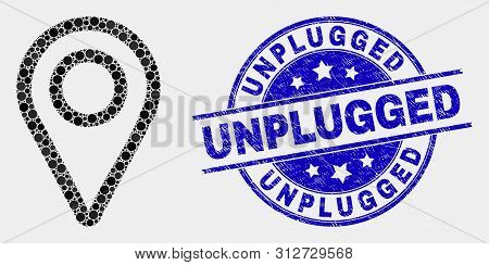 Dotted Map Pointer Mosaic Icon And Unplugged Seal Stamp. Blue Vector Round Distress Seal Stamp With