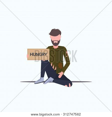Bearded Man Beggar Holding Sign Board With Hungry Text Tramp Sitting On Floor Begging For Help Homel