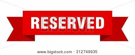 Reserved Ribbon. Reserved Isolated Sign. Reserved Banner