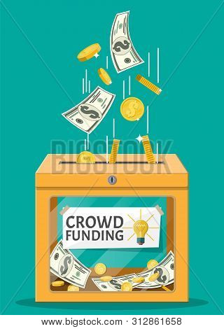 Donation Box And Money. Funding Project By Raising Monetary Contributions From People. Crowdfunding