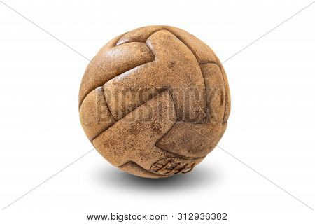 Old Leather Soccer Ball Isolated On White Background. Antique Football Ball Dates Back To Early In T