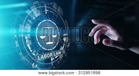 Labor Law Lawyer Legal Business Consulting concept. poster