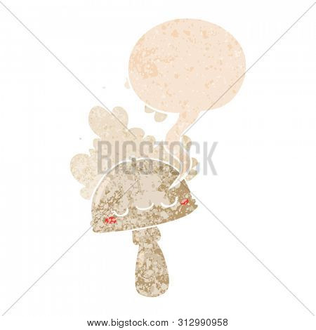 cartoon mushroom with spoor cloud with speech bubble in grunge distressed retro textured style