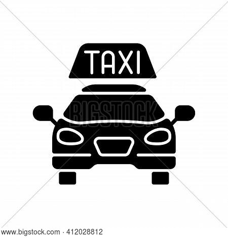 Taxis Black Glyph Icon. Modern Taxi. Transportation Service. Convenient And Fast City Transport. Tax