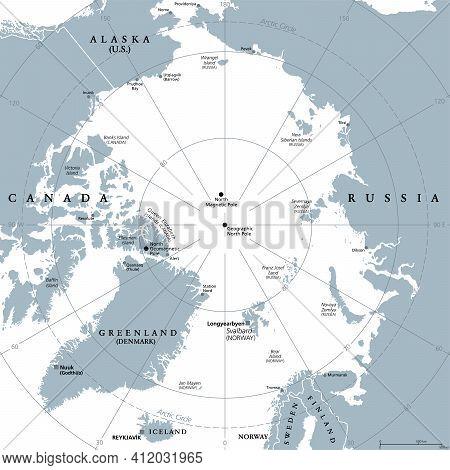 Arctic Region, Gray Political Map. Polar Region Around North Pole Of Earth. The Arctic Ocean Region,